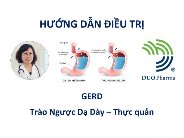 Hướng dẫn điều trị GERD - Trào ngược dạ dày - thực quản